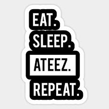 Amazon Com Eat Sleep Kpop Repeat Ateez Sticker Graphic Car Vinyl Sticker Decal Bumper Sticker For Auto Cars Trucks Kitchen Dining