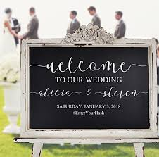 Amazon Com Wedding Welcome Decal For Sign Custom Decal Only Sign Board Not Included Customizable Personalized V2 Wall Decal Vinyl Stickers Weddings Wedding Signs Chalkboard Mirrors Rustic Wooden Sign Handmade