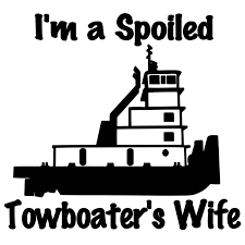 Spoiled Wife Of A Towboater Tow Boat Tug Boats Used Boats