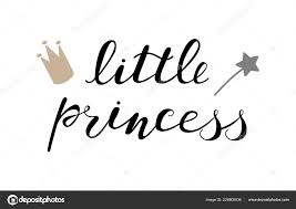 cute princess quotes sayings little princess baby lettering