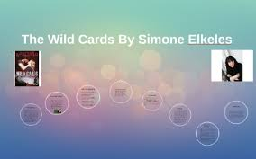 the wild cards by simone elkeles by on