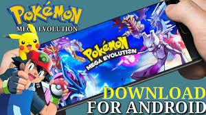 Pokemon - Monster Mega Evolution || Download For Android |