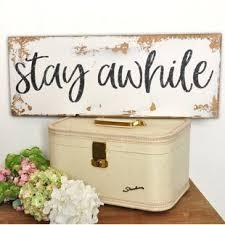 Stay Awhile Sign Wayfair
