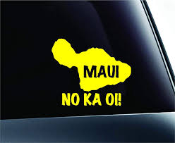 Amazon Com Maui No Ka Oi Hawaii Aloha Hibiscus The Best Decal Family Love Car Truck Sticker Window Yellow Kitchen Dining