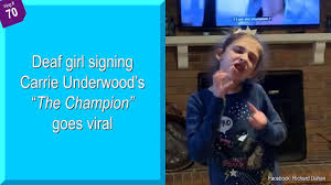 """Jessica Sergeant - Deaf girl signing Carrie Underwood's """"The Champion"""" goes  viral 