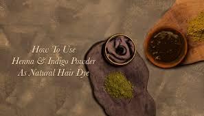 how to use henna and indigo powder as