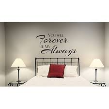Wall Decal You Will Forever Be My Always Bedroom Love Quotes Wall Decals Sticker 36x20 Black Walmart Com Walmart Com