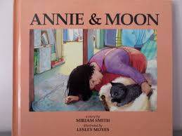 Amazon | Annie and Moon: A Story | Miriam Smith, Lesley Moyes | Moving