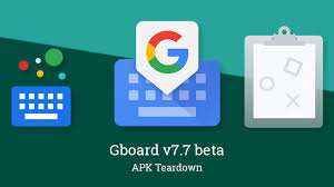 Gboard v7.7 beta prepares to launch a clipboard manager, may be ...