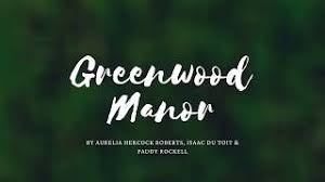 Greenwood Manor by Aurelia Hercock Roberts