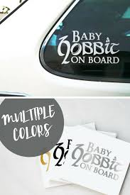 Baby Hobbit On Board Lord Of The Rings And Hobbit Car Decal Sticker Suitable For Outdoor And Indoor Use Sticker Size Is A Baby Stickers The Hobbit Geek Stuff