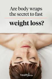 body wraps to lose weight how do they