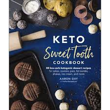 Keto Sweet Tooth Cookbook by Aaron Day   The Warehouse