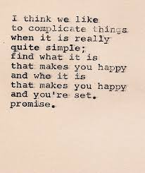 find what makes you happy quote