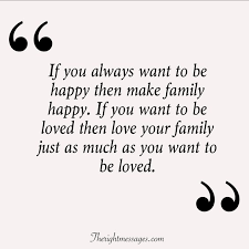 powerful quotes sayings about family the right messages