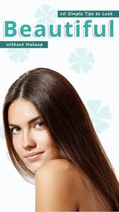 tips 10 simple tips to look beautiful