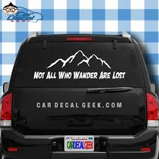 Not All Who Wander Are Lost Car Window Laptop Wall Decal Sticker