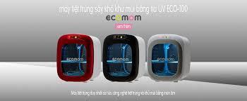 Có nên mua máy tiệt trùng sấy khô khử mùi bằng tia UV Ecomom ...