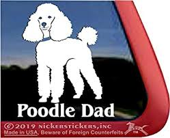 Amazon Com Poodle Dad Miniature Poodle Vinyl Dog Window Decal Car Truck Tablet Laptop Sticker Automotive