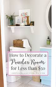 How To Decorate A Powder Room For Less Than 50 Powder Room Decor Decorating On A Budget Home Decor