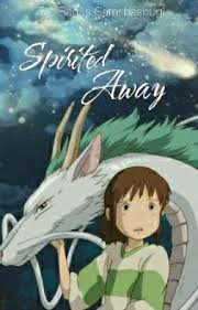 spirited away - Aku pulang - Wattpad