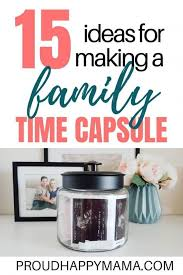time capsule ideas to do your family