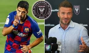 David Beckham's Inter Miami 'make move to sign Luis Suarez on free ...