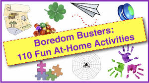 Boredom Busters 110 Fun At Home Activities For Families Kids Family Eguide