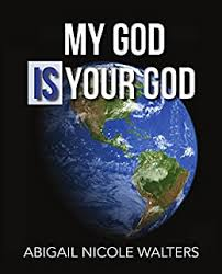 Amazon.com: My God IS Your God eBook: Walters, Abigail: Kindle Store