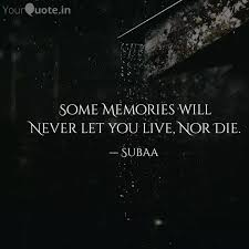 some memories will never quotes writings by subaa yourquote