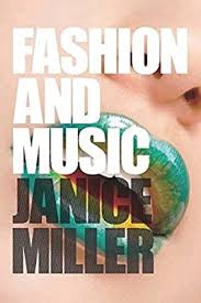 Fashion and Music: Amazon.co.uk: Janice Miller: 9781847884138: Books