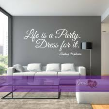 Life Is A Party Dress For It Fashion Quote Audrey Hepburn Wall Sticker Decal Art Home Garden Children S Bedroom Words Phrases Decals Stickers Vinyl Art