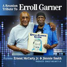 Ernest McCarty Jr. & Jimmie Smith - A Reunion Tribute To Erroll Garner  (2017, CD) | Discogs