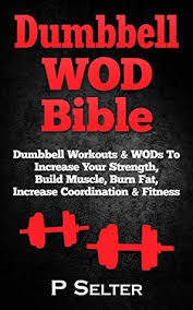 dumbbell wod dumbbell workouts