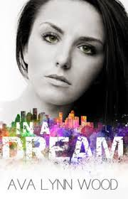 In a Dream (Reflection, #1) by Ava Lynn Wood | NOOK Book (eBook) | Barnes &  Noble®