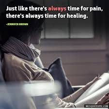 pain quotes always time for healing