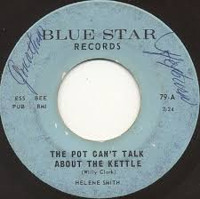 Helene Smith - The Pot Can't Talk About The Kettle / Gossip Don't ...