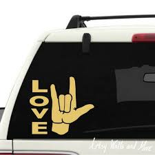 Asl Sign Language I Love You Sign Car Window Decal Also For Etsy