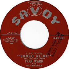 45cat - Ivan Ward And The Swingsters - 66 Rock / Congo Glide - Savoy - USA  - 45-1591