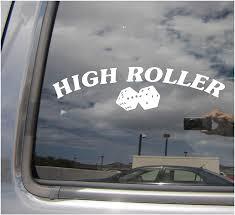 Amazon Com Right Now Decals High Roller Die Dice Las Vegas Craps Gambler Cars Trucks Moped Helmet Hard Hat Auto Automotive Craft Laptop Vinyl Decal Store Window Wall Sticker 10131 Home