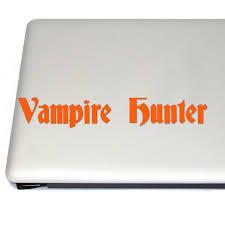 Vampire Hunter Vinyl Decal Sticker Free Us Shipping For Car Laptop Tablets Etc
