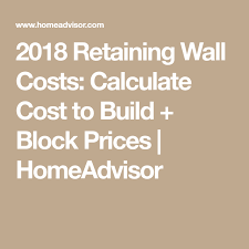 2018 retaining wall costs calculate