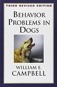 Behavior Problems in Dogs by Campbell, William E, Milani D.V.M. ...