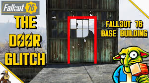Fallout 76 Base Building The Door Glitch Fallout 76 Base Design Youtube