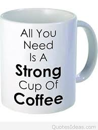 a strong coffee quote