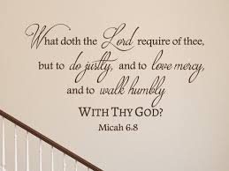 What Doth The Lord Require Of Thee Micah 6 8 Inspirational Etsy Inspirational Wall Decals Bible Verse Wall Art Scripture Verses