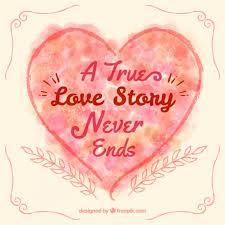 a true love story never ends heart