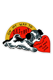 On My Way Dog Vinyl Sticker Stay Home Club