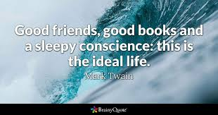 mark twain good friends good books and a sleepy
