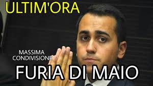 NOTIZIE IN MOVIMENTO: ULTIM'ORA DI MAIO INFURIATO, NON POSSONO ...